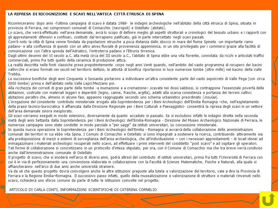 LA RIPRESA DI RICOGNIZIONI E SCAVI NELL'ANTICA CITTÀ ETRUSCA DI SPINA