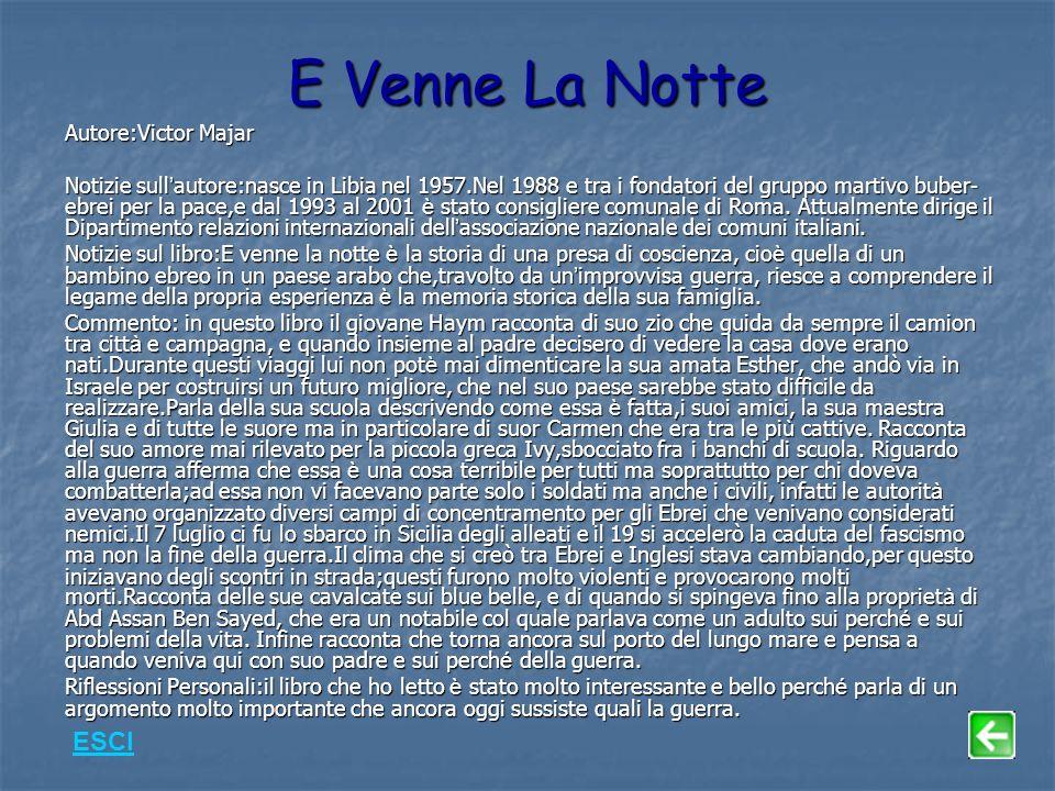 E Venne La Notte ESCI Autore:Victor Majar