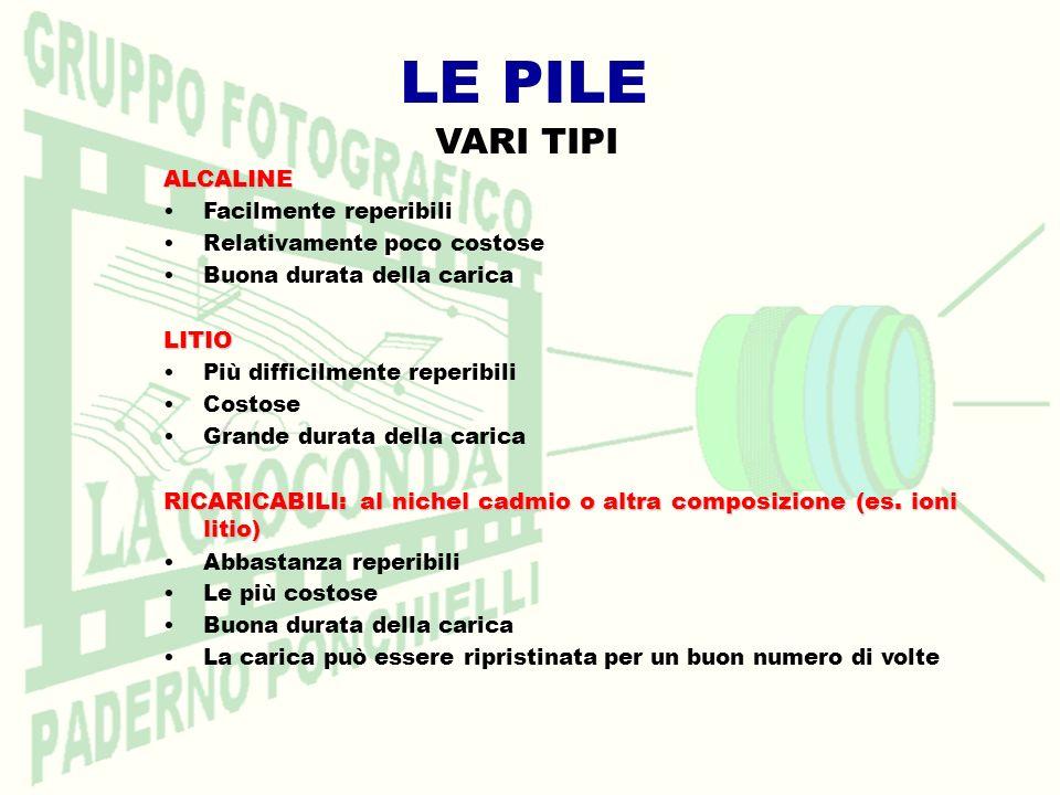 LE PILE VARI TIPI ALCALINE LITIO