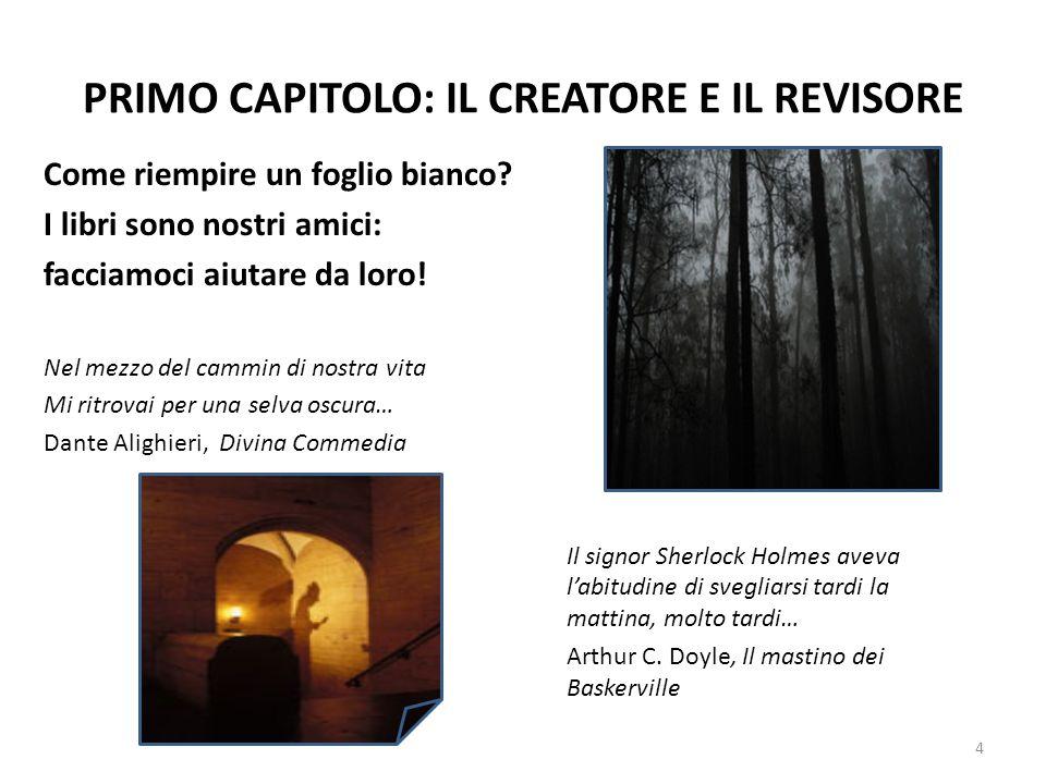 PRIMO CAPITOLO: IL CREATORE E IL REVISORE