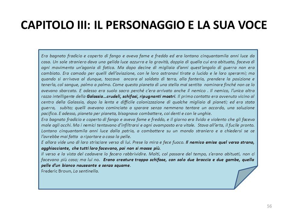 CAPITOLO III: IL PERSONAGGIO E LA SUA VOCE