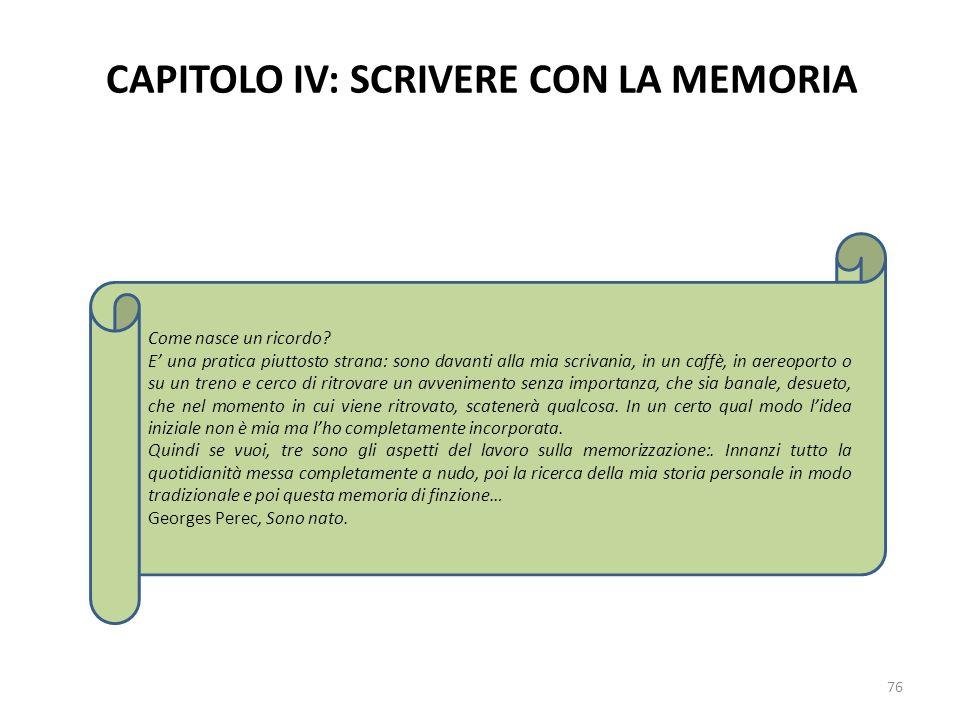 CAPITOLO IV: SCRIVERE CON LA MEMORIA