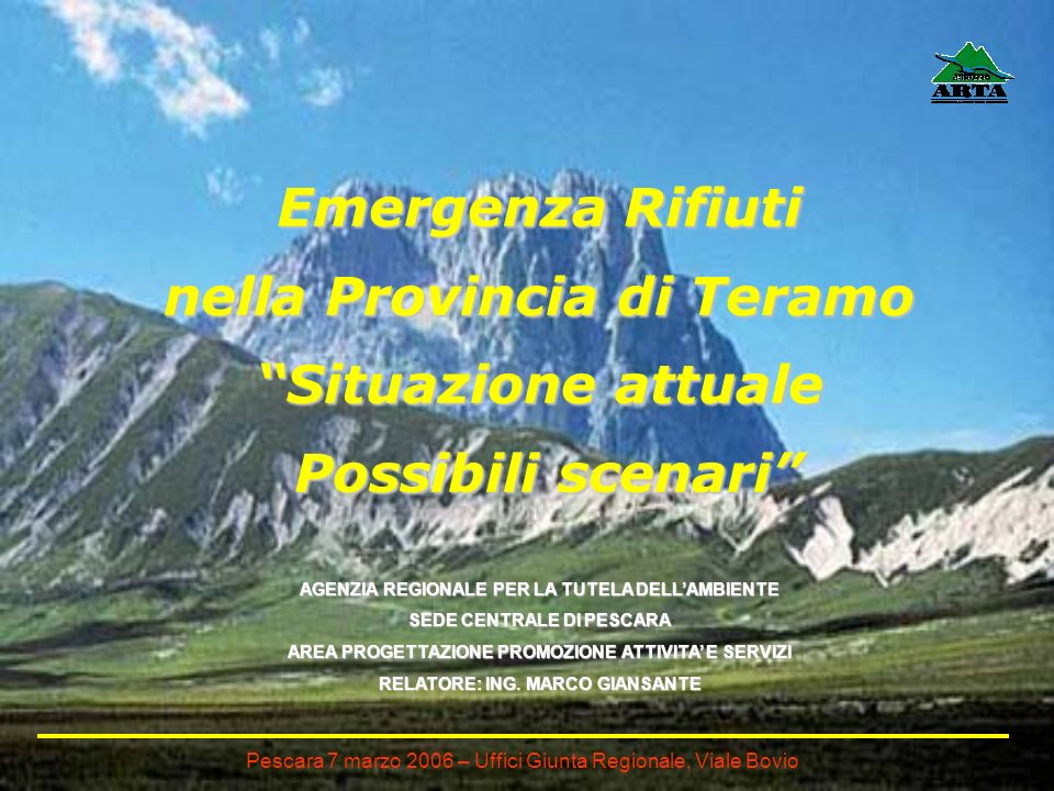 Emergenza Rifiuti nella Provincia di Teramo Situazione attuale Possibili scenari