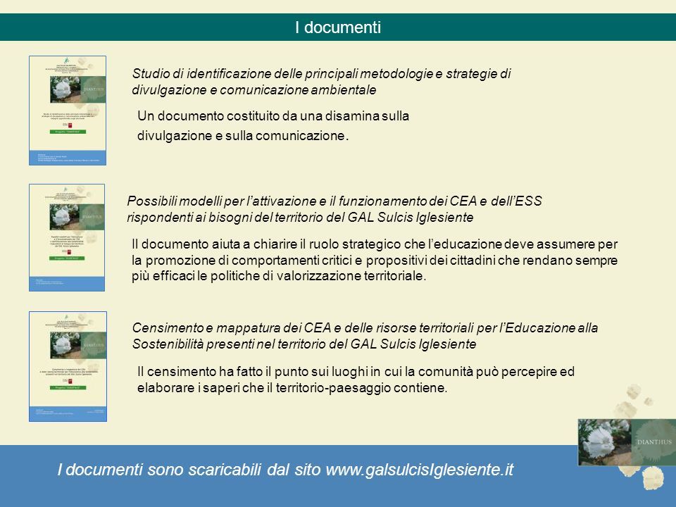 I documenti sono scaricabili dal sito www.galsulcisIglesiente.it
