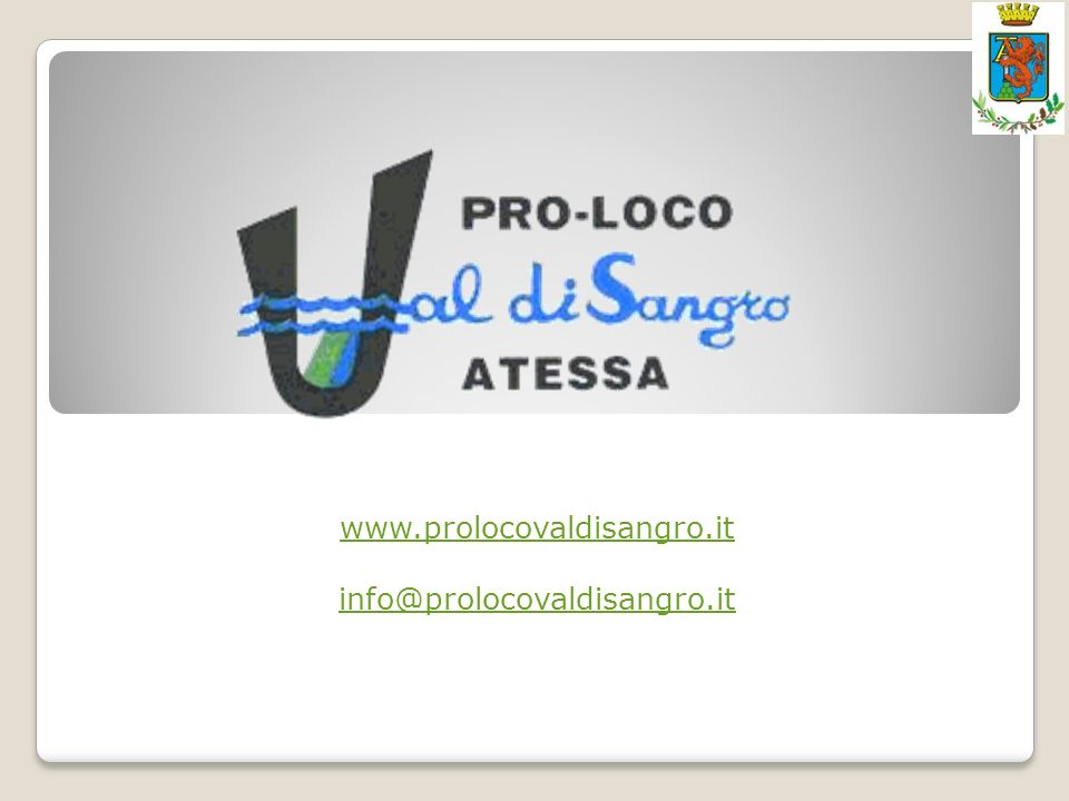 www.prolocovaldisangro.it info@prolocovaldisangro.it