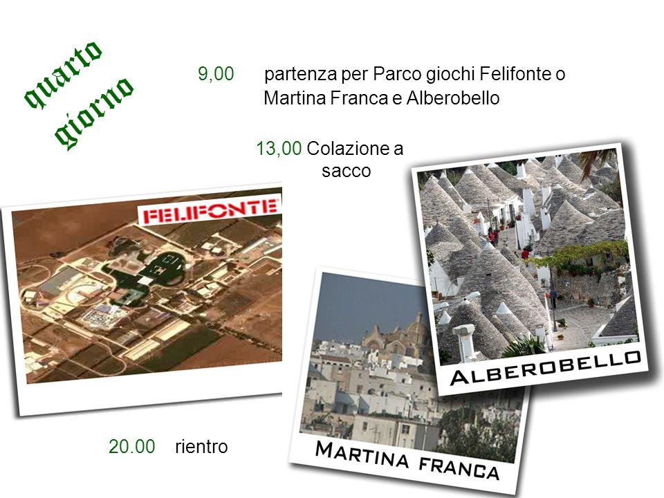 quarto giorno 9,00 partenza per Parco giochi Felifonte o