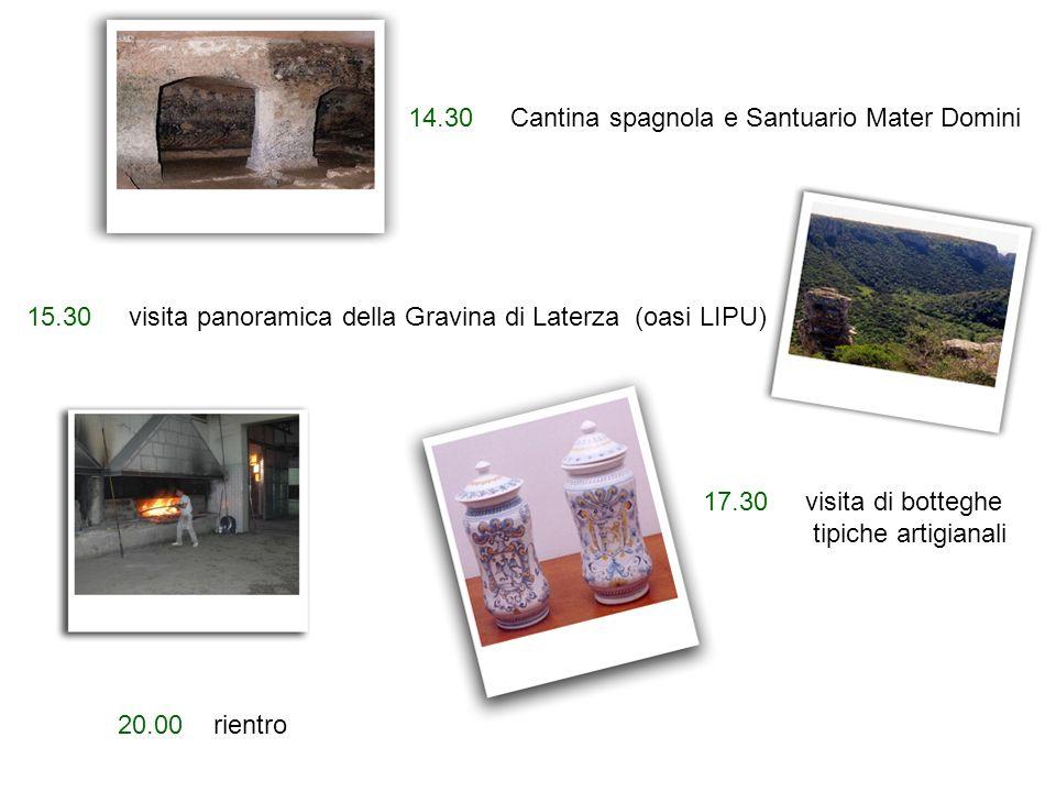 14.30 Cantina spagnola e Santuario Mater Domini