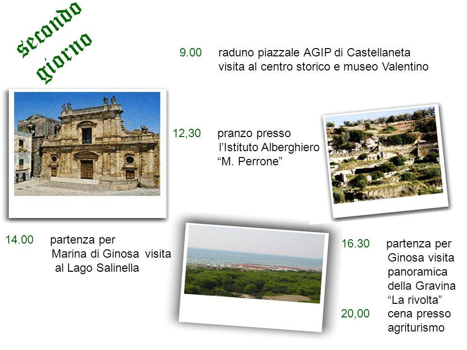 secondo giorno 9.00 raduno piazzale AGIP di Castellaneta