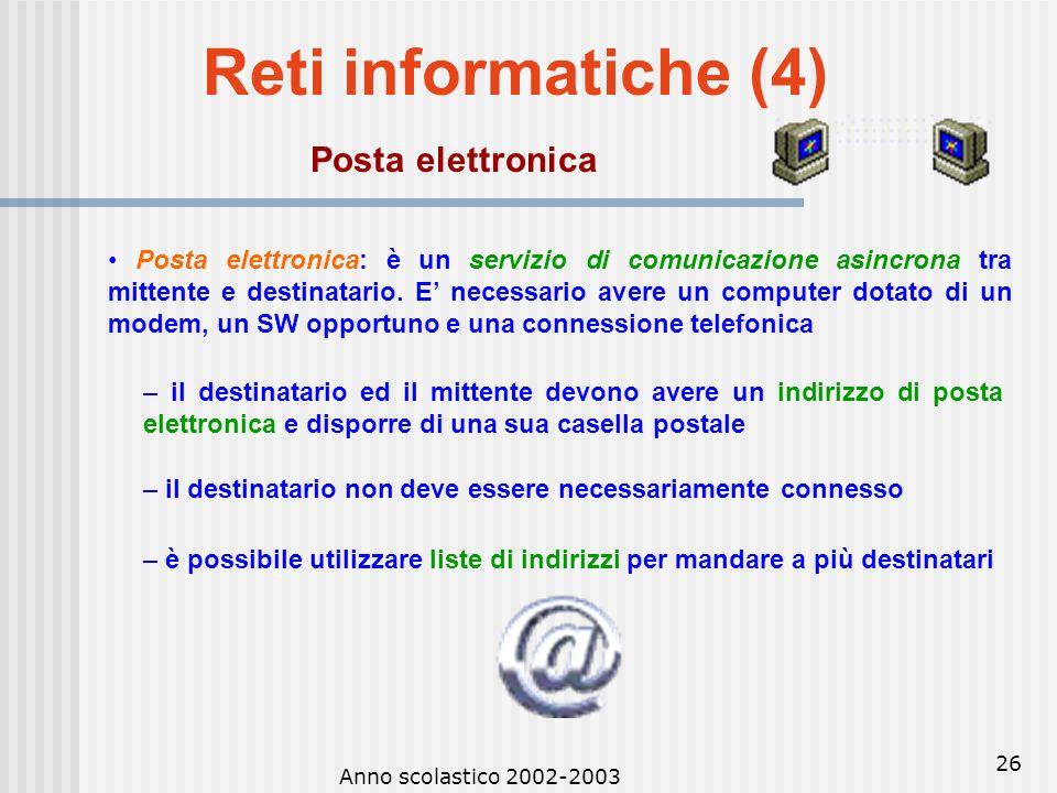 Reti informatiche (4) Posta elettronica