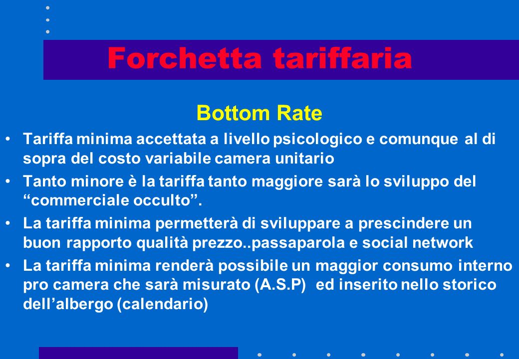 Forchetta tariffaria Bottom Rate