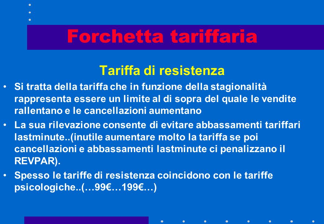 Forchetta tariffaria Tariffa di resistenza