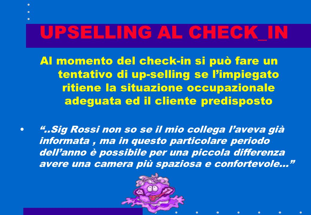 UPSELLING AL CHECK_IN