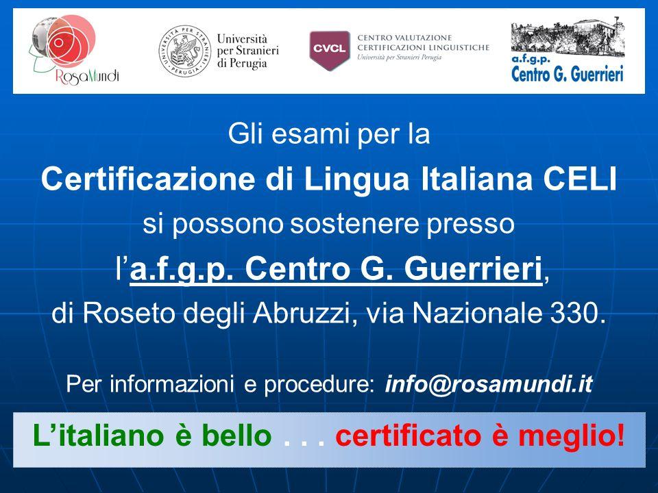 L'italiano è bello . . . certificato è meglio!