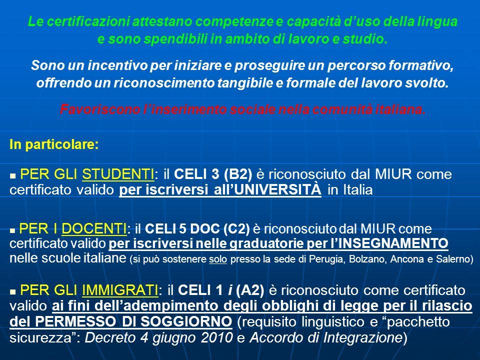 Le certificazioni attestano competenze e capacità d'uso della lingua