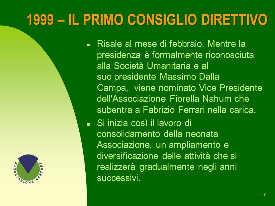 1999 – IL PRIMO CONSIGLIO DIRETTIVO