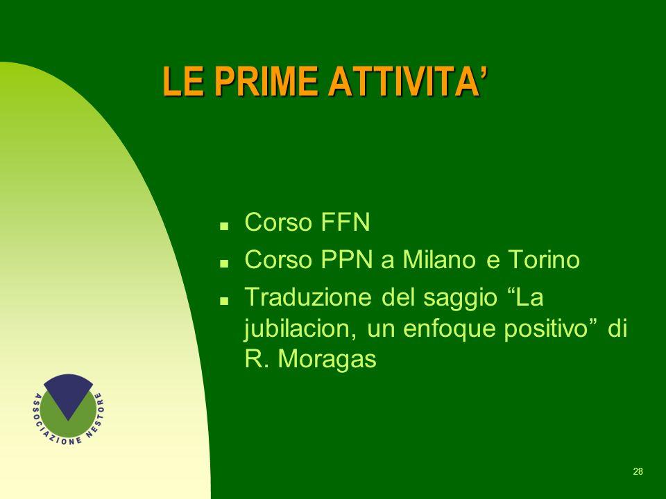LE PRIME ATTIVITA' Corso FFN Corso PPN a Milano e Torino