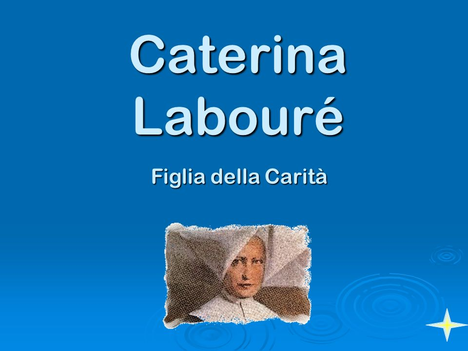 Caterina Labouré Figlia della Carità