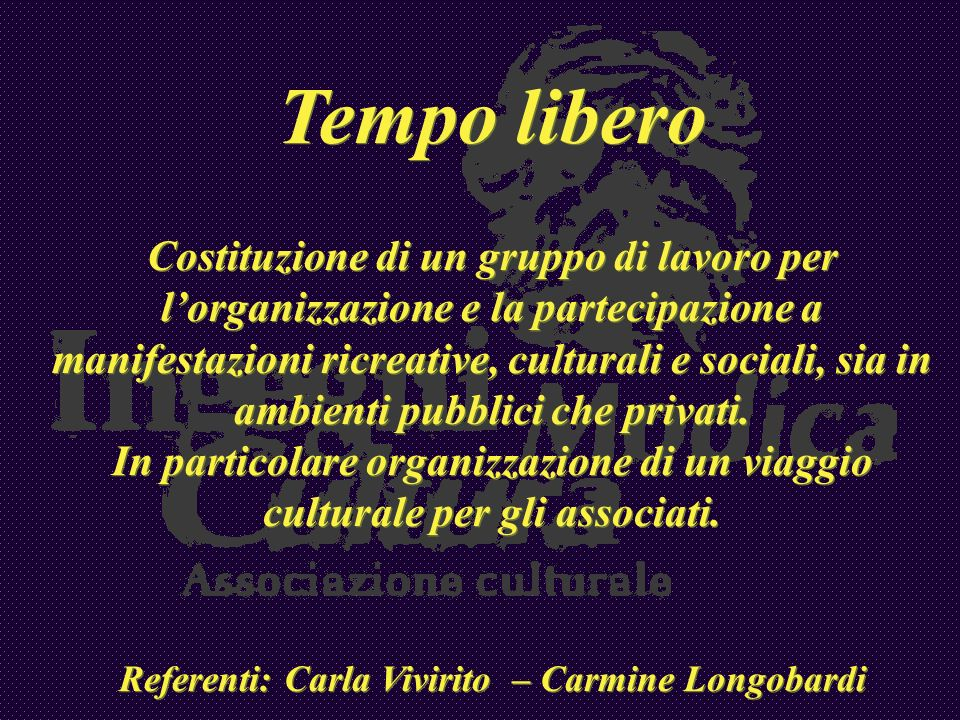 Referenti: Carla Vivirito – Carmine Longobardi