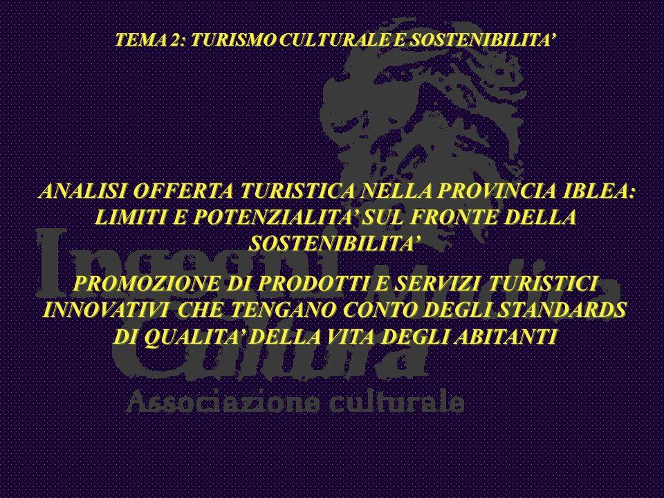 TEMA 2: TURISMO CULTURALE E SOSTENIBILITA'