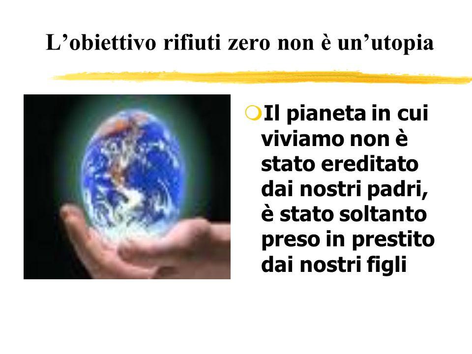 L'obiettivo rifiuti zero non è un'utopia