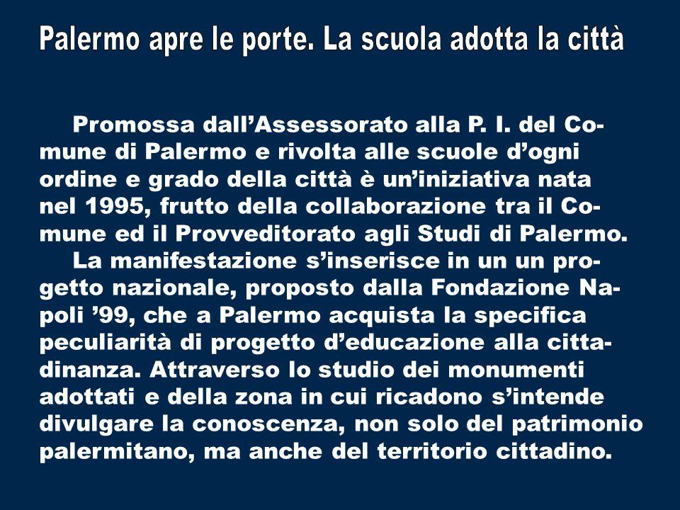 Palermo apre le porte. La scuola adotta la città
