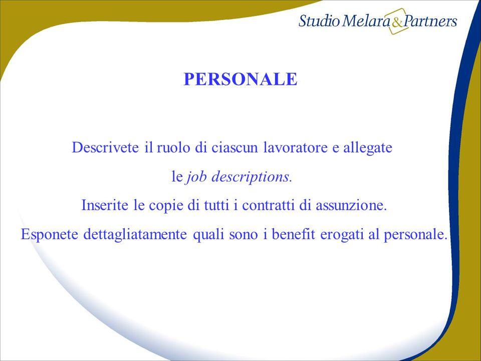 PERSONALE Descrivete il ruolo di ciascun lavoratore e allegate
