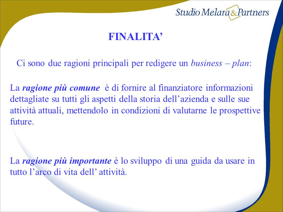 FINALITA' DEL BUSINESS PLAN