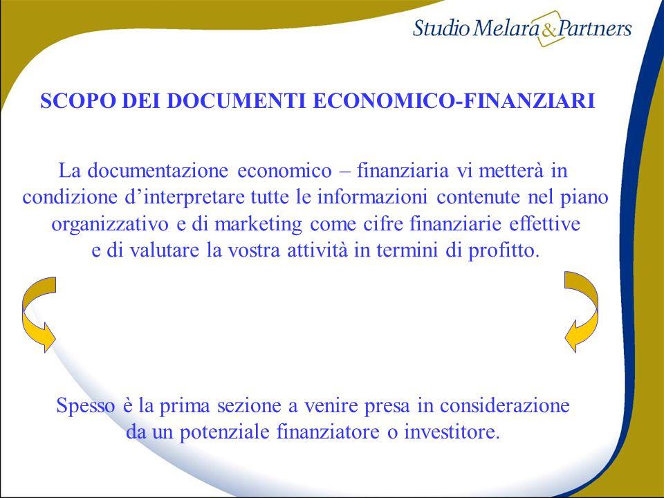 SCOPO DEI DOCUMENTI ECONOMICO-FINANZIARI