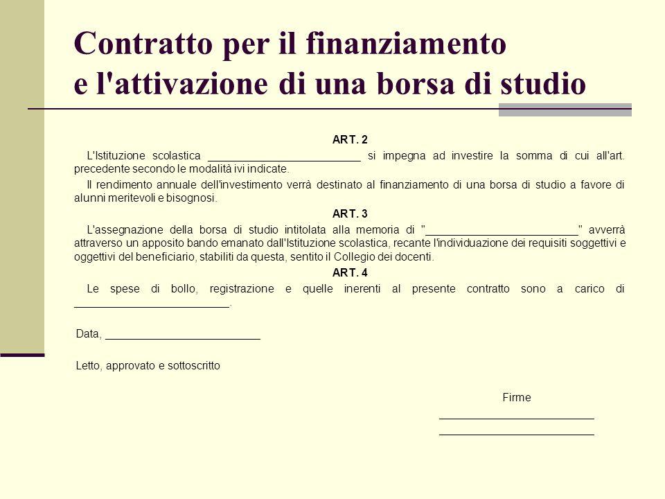 Contratto per il finanziamento e l attivazione di una borsa di studio