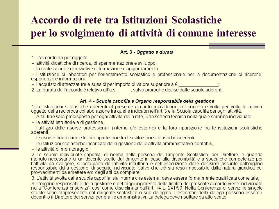Art. 4 - Scuole capofila e Organo responsabile della gestione