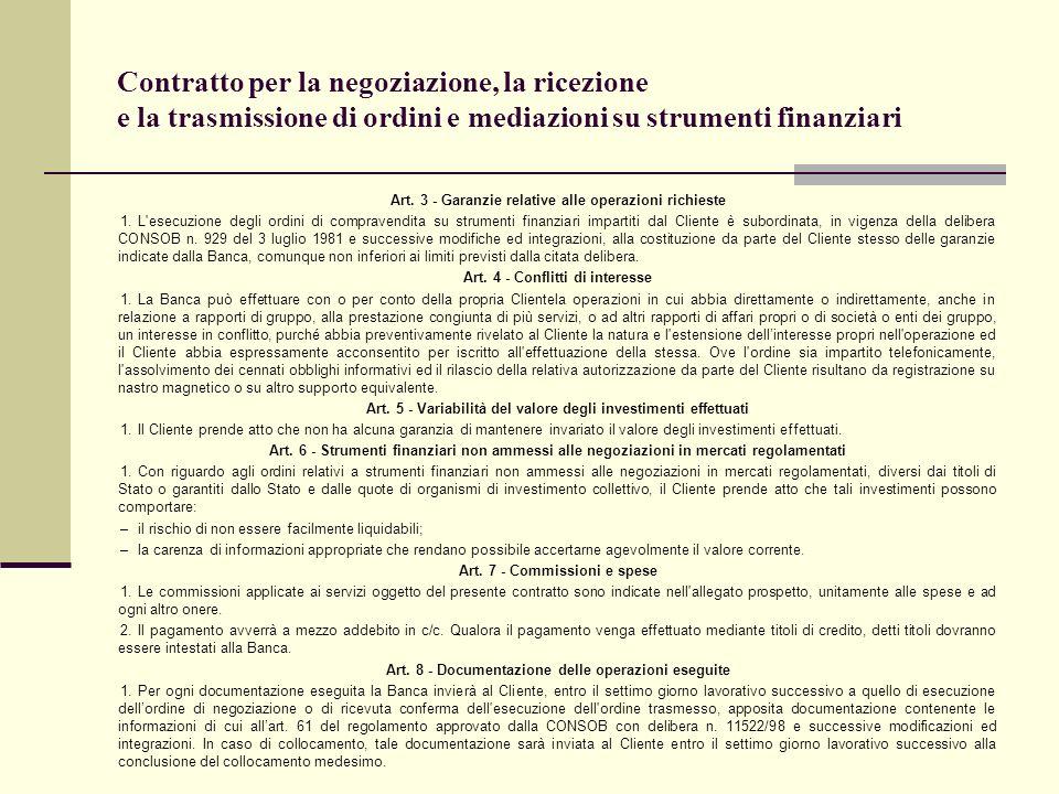 Contratto per la negoziazione, la ricezione e la trasmissione di ordini e mediazioni su strumenti finanziari