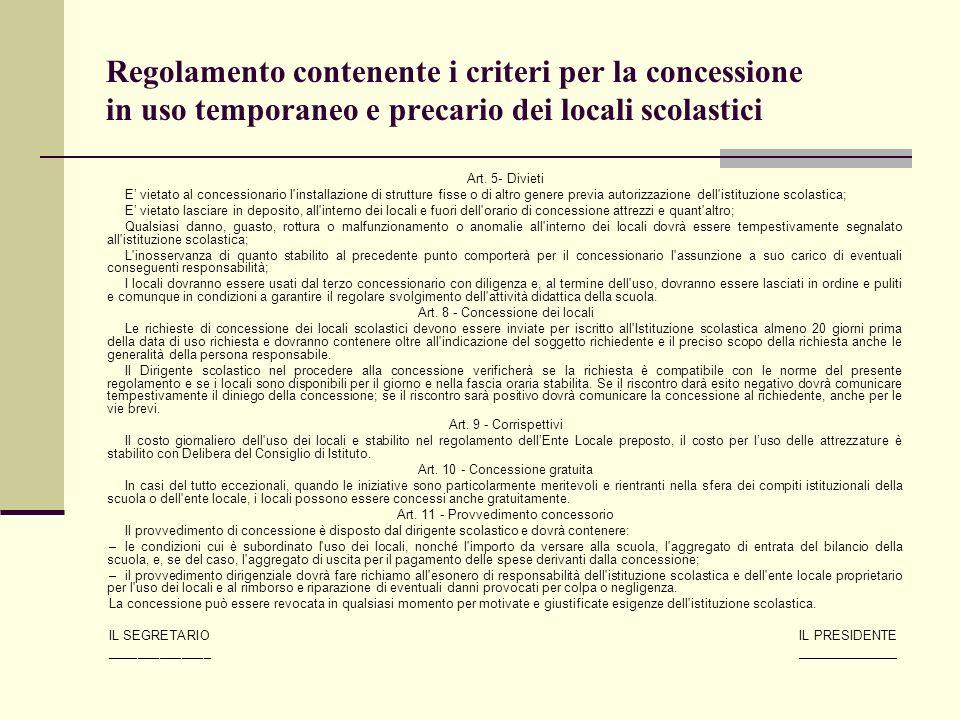 Regolamento contenente i criteri per la concessione in uso temporaneo e precario dei locali scolastici