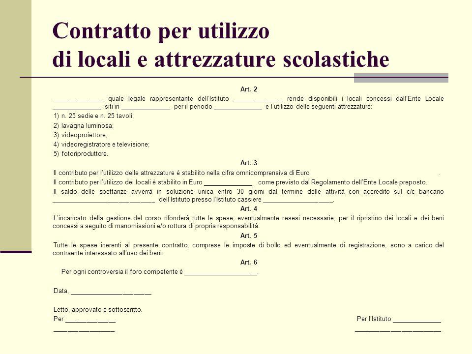 Contratto per utilizzo di locali e attrezzature scolastiche