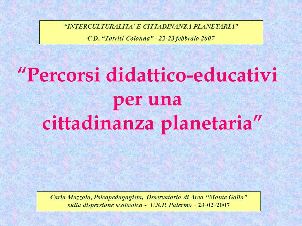 Percorsi didattico-educativi per una cittadinanza planetaria