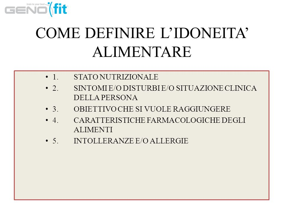 COME DEFINIRE L'IDONEITA' ALIMENTARE