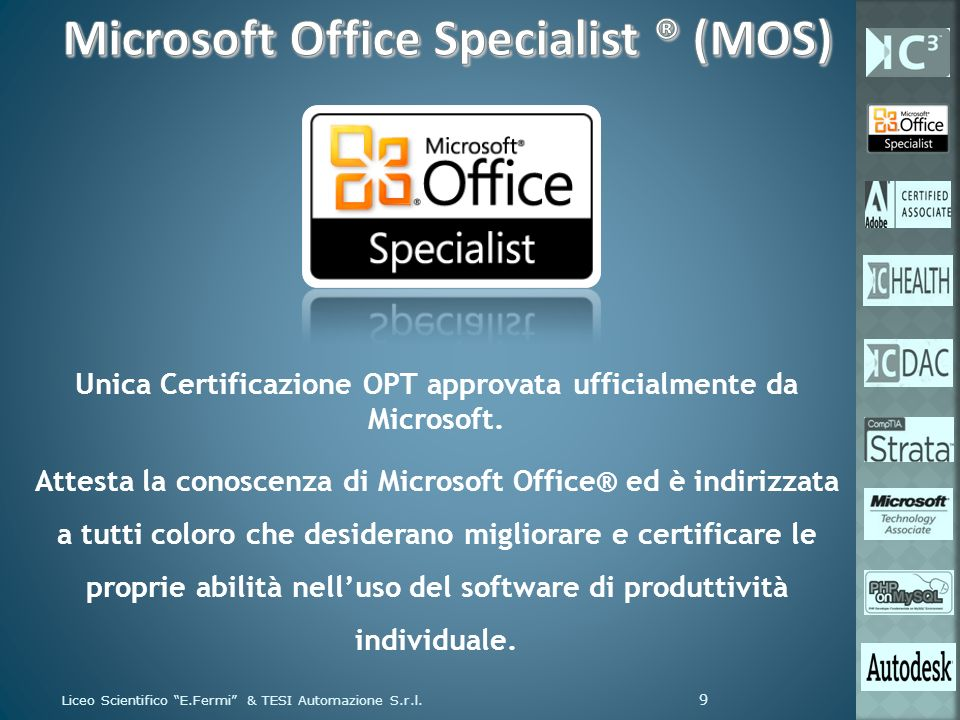 Microsoft Office Specialist ® (MOS)