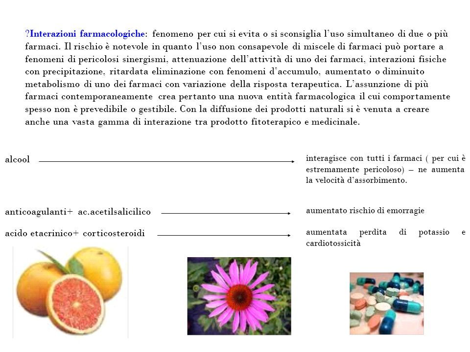 acido etacrinico+ corticosteroidi anticoagulanti+ ac.acetilsalicilico