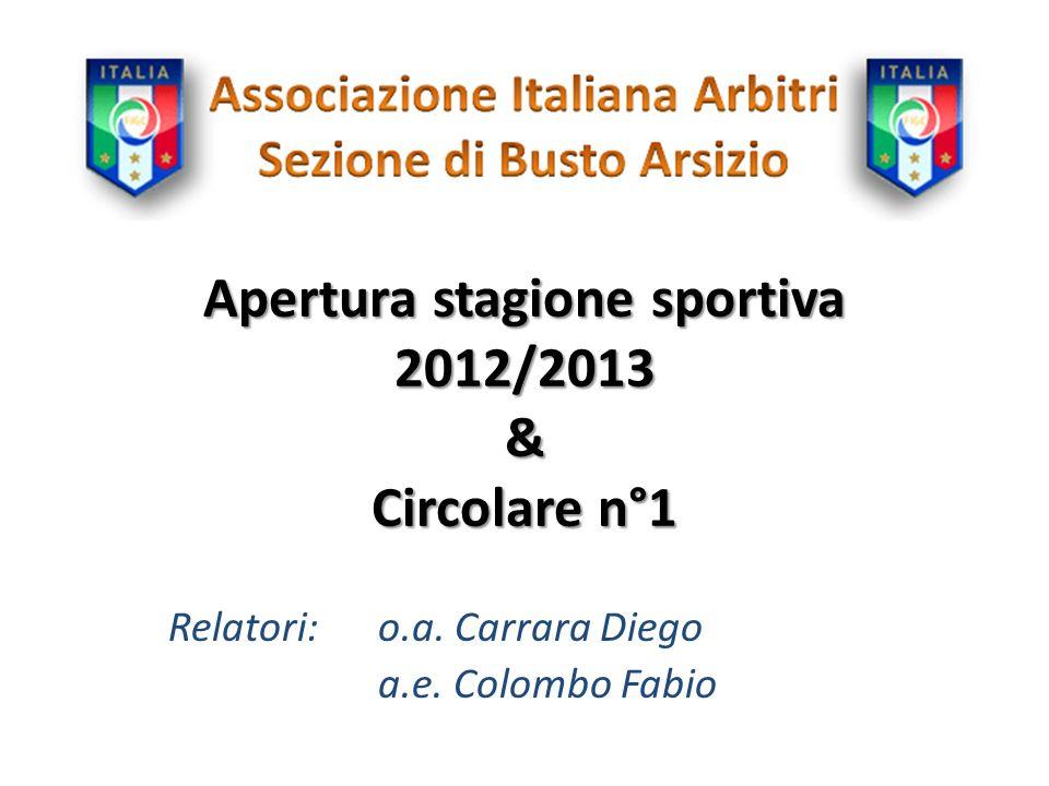 Apertura stagione sportiva 2012/2013 & Circolare n°1