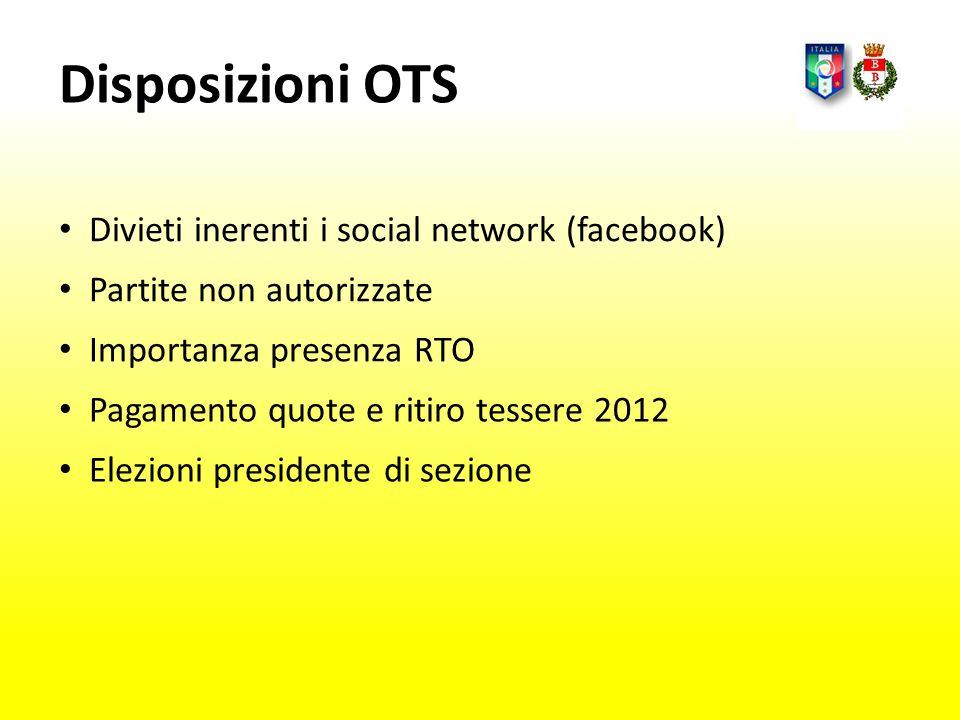 Disposizioni OTS Divieti inerenti i social network (facebook)