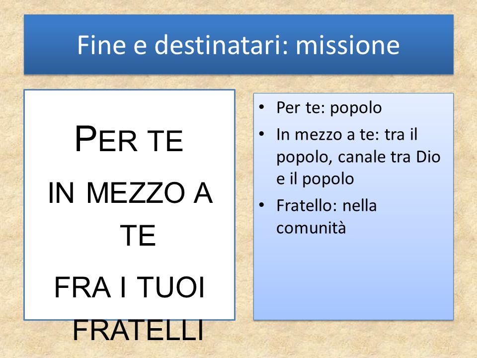 Fine e destinatari: missione
