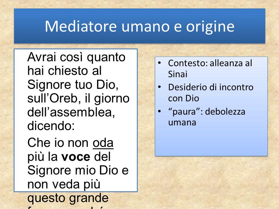 Mediatore umano e origine