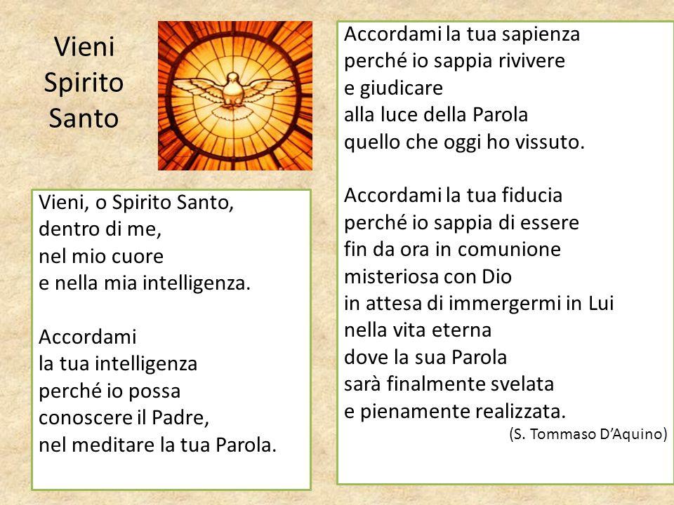 Vieni Spirito Santo Accordami la tua sapienza