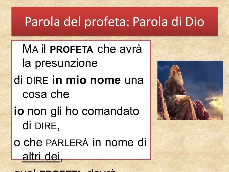 Parola del profeta: Parola di Dio