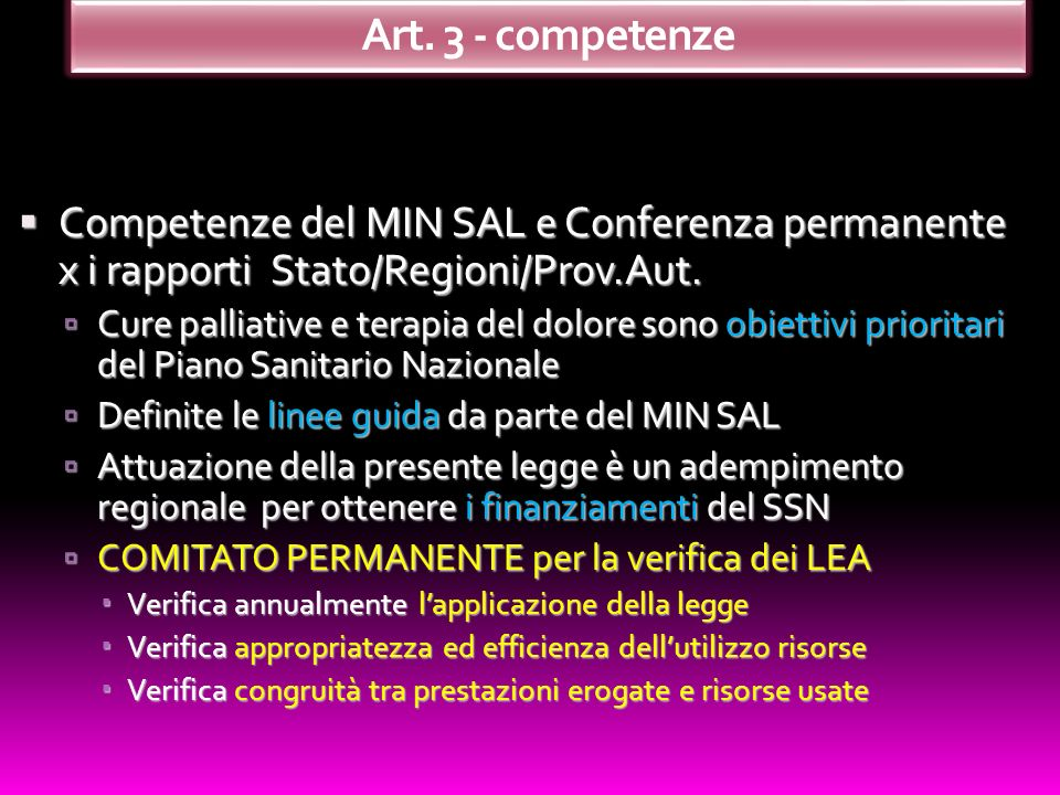 Art. 3 - competenze Competenze del MIN SAL e Conferenza permanente x i rapporti Stato/Regioni/Prov.Aut.