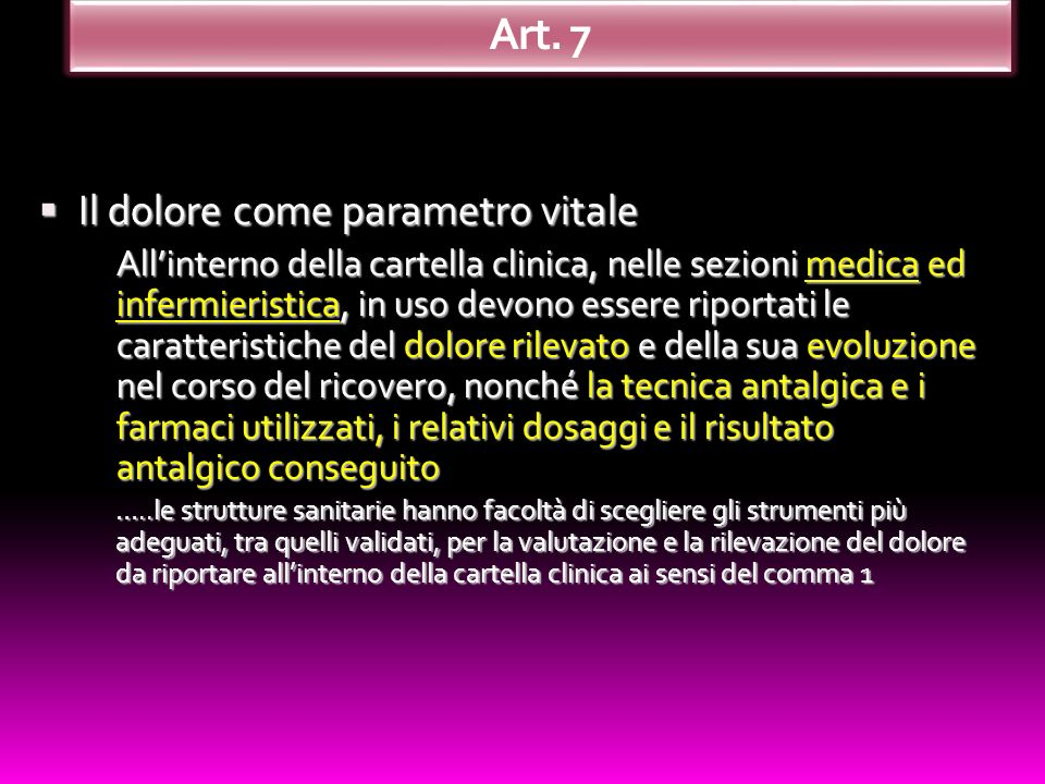 Art. 7 Il dolore come parametro vitale