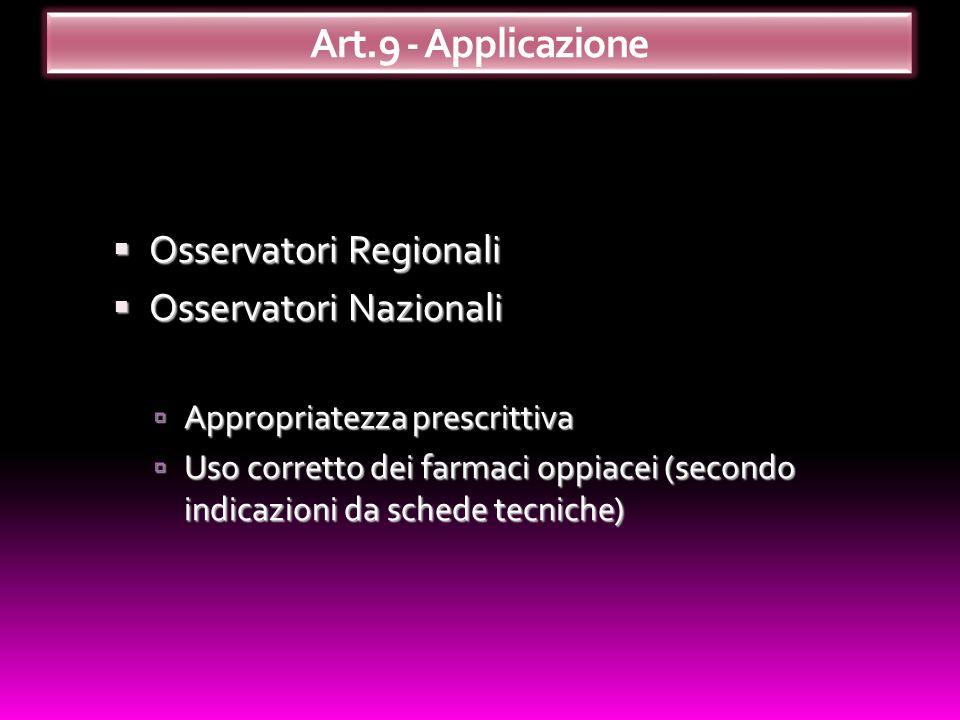 Art.9 - Applicazione Osservatori Regionali Osservatori Nazionali