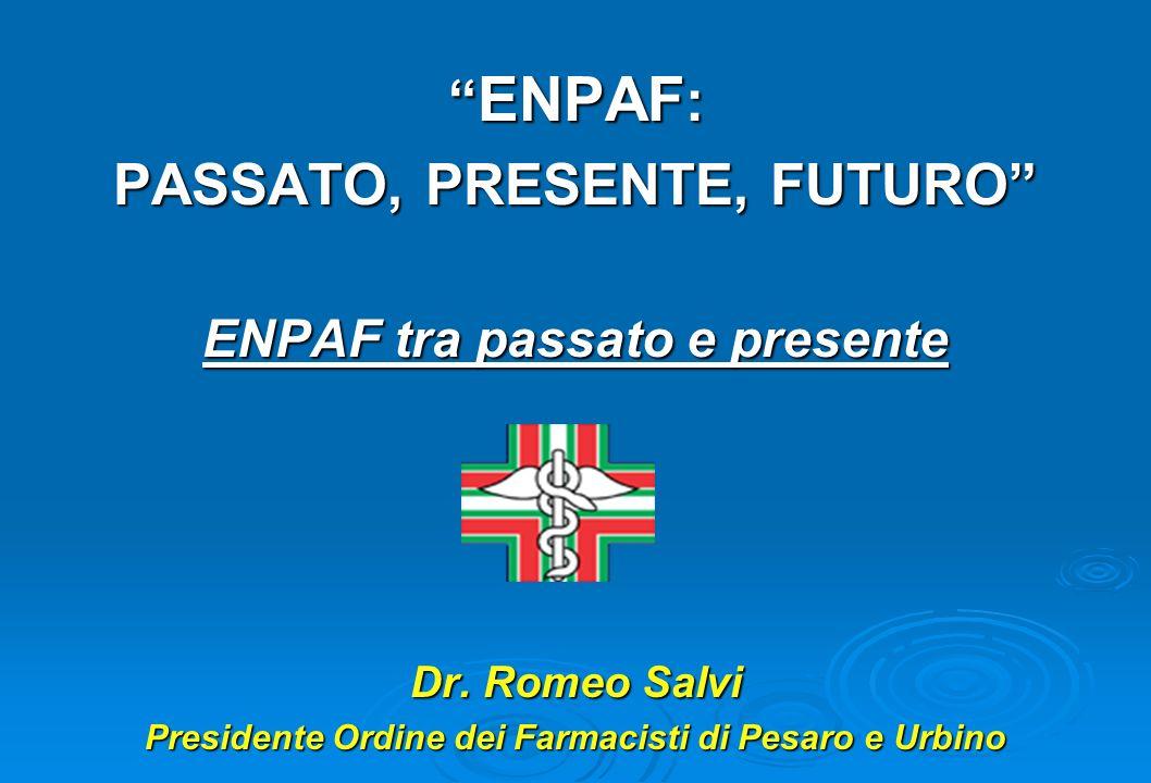 ENPAF: PASSATO, PRESENTE, FUTURO