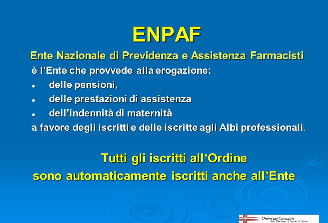 ENPAF Tutti gli iscritti all'Ordine