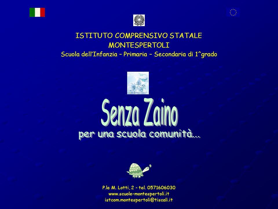 Senza Zaino per una scuola comunità... ISTITUTO COMPRENSIVO STATALE