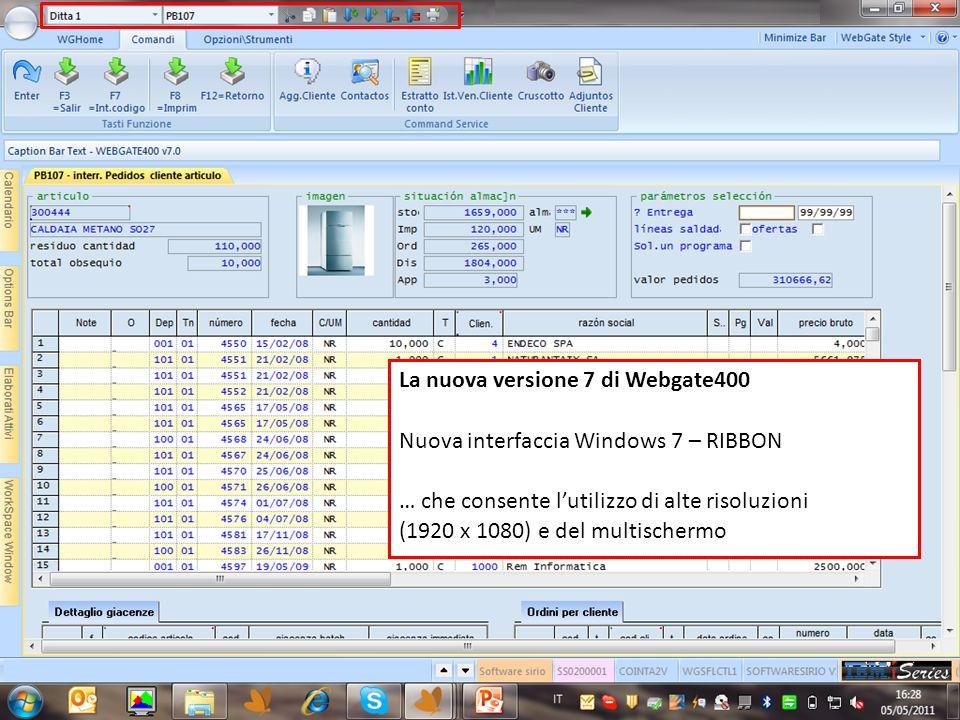 La nuova versione 7 di Webgate400 Nuova interfaccia Windows 7 – RIBBON